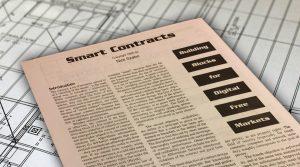 Los contratos inteligente, descrito por Nick Szabo hace 20 años ahora se convierte en realidad